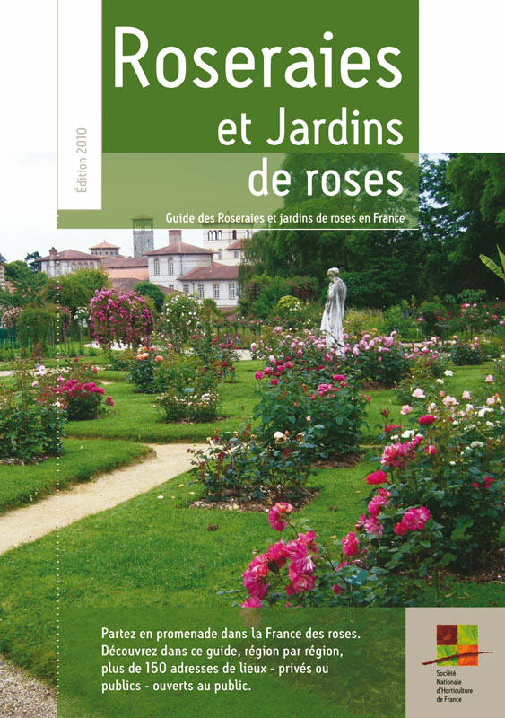Soci t fran aise des roses parmi les roseraies for Jardins a visiter